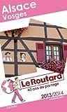 Le Routard Alsace, Vosges 2013/2014