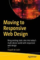 Moving to Responsive Web Design Front Cover