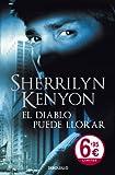 El Diablo Puede Llorar (Spanish Edition)