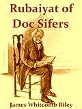 Rubaiyat of Doc Sifers [Illustrated]
