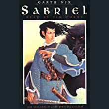 Sabriel (       UNABRIDGED) by Garth Nix Narrated by Tim Curry