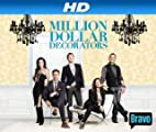 Million Dollar Decorators [HD]: Million Dollar Decorators Season 1 [HD]