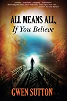 All Means All, If You Believe