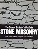 img - for The Owner Builder's Guide to Stone Masonry book / textbook / text book
