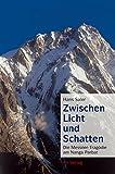 Zwischen Licht und Schatten: Die Messner-Trag�die am Nanga Parbat