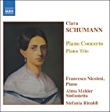 C. シューマン:ピアノ協奏曲イ短調/ピアノ三重奏曲ト短調(ニコローシ/リナルディ)
