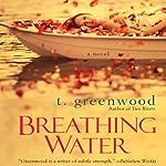 Breathing Water | T. Greenwood