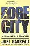 Edge City (0385424345) by Garreau, Joel