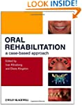 Oral Rehabilitation: A Case-Based App...