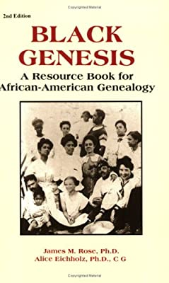Black Genesis: A Resource Book for African-American Genealogy (Gale Genealogy and Local History)