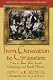 From Generation to Generation: How to Trace Your Jewish Genealogy and Family History (1118104420) by Kurzweil, Arthur
