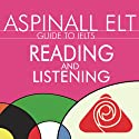 IELTS Reading and Listening: The International English Language Testing System