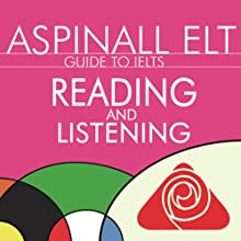 IELTS Reading and Listening: The International English Language Testing System (       UNABRIDGED) by Richard Aspinall Narrated by Richard Aspinall, Isabel Zippert