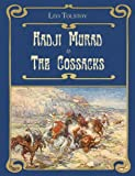 Hadji Murad. The Cossacks (Illustrated)