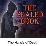 Sealed Book: The Hands of Death | David Kogan