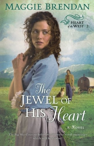 Image of The Jewel of His Heart: A Novel (Heart of the West 2)