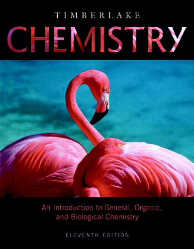 Chemistry: An Introduction to General, Organic, and...