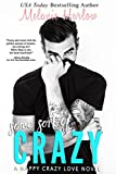 Some Sort of Crazy (Natalie and Miles): A Happy Crazy Love Novel (kindle edition)