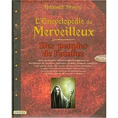 L'Encyclopédie du Merveilleux : Tome 3, Des peuples de l'ombre