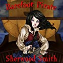 Barefoot Pirate Audiobook by Sherwood Smith Narrated by Stephen Bel Davies