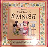 Disney's First Words in Spanish: A Pull-The-Tab Word Book