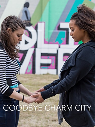 Goodbye Charm City on Amazon Prime Instant Video UK