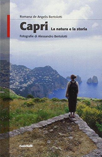 Capri. La natura e la storia