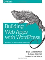 Building Web Apps with WordPress Front Cover