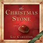 The Christmas Stone | Liz Carlston