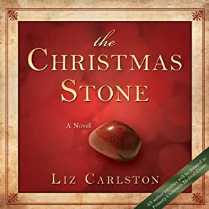 The Christmas Stone | [Liz Carlston]