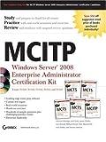 img - for MCITP: Windows Server 2008 Enterprise Administrator Certification Kit by Michael Aldridge (2009-02-03) book / textbook / text book