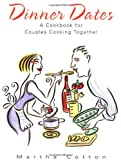 Search : Dinner Dates: A Cookbook for Couples Cooking Together