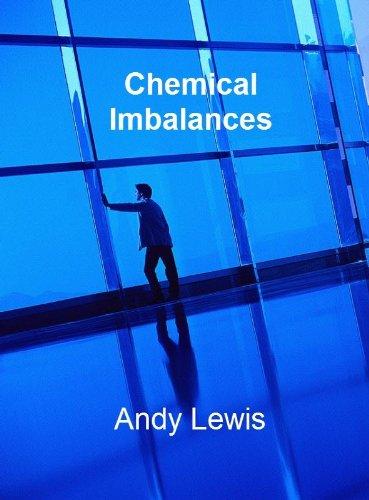 Chemical Imbalances