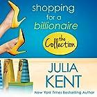 Shopping for a Billionaire Hörbuch von Julia Kent Gesprochen von: Tanya Eby