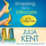 Shopping for a Billionaire | Julia Kent