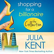 Shopping for a Billionaire Audiobook by Julia Kent Narrated by Tanya Eby
