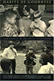 Habits of Goodness: Case Studies in the Social Curriculum (096186365X) by Charney, Ruth Sidney