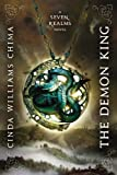 The Demon King (A Seven Realms Novel) (1423121368) by Chima, Cinda Williams