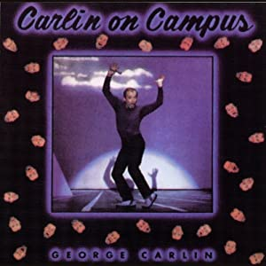 Carlin on Campus | [George Carlin]