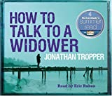 Jonathan Tropper How To Talk To A Widower