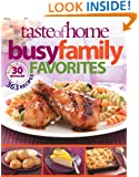Taste of Home Busy Family Favorites: 363 30-Minute Recipes