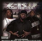 echange, troc Z-Ro & The Suc - Z-Ro & the Suc