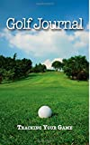 Golf Journal: Tracking Your Game