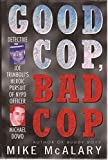 img - for Good Cop Bad Cop: Detective Joe Trimboli's Heroic Pursuit of NYPD Officer Michael Dowd book / textbook / text book