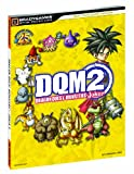 Joe Epstein Dragon Quest Monsters: Joker 2 Official Strategy Guide (Bradygames Strategy Guides)