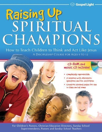 Raising Up Spiritual Champions by Gospel Light (2004-12-29) (Raising Spiritual Champions compare prices)
