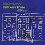 Gilles Peterson Presents Brownswood Bubblers Threeby Gilles Peterson & Various