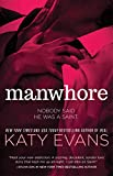 Manwhore (The Manwhore Series Book 1)
