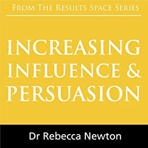 Increasing Influence & Persuasion Audiobook