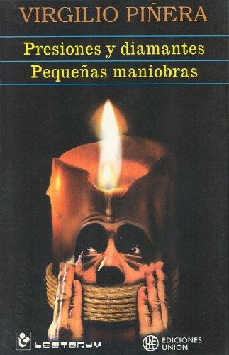 Presiones y diamantes / Pequeñas maniobras (Spanish Edition)